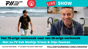 Mathijs Vrieze - FOLLOW YOUR WIND - LIVE SHOW