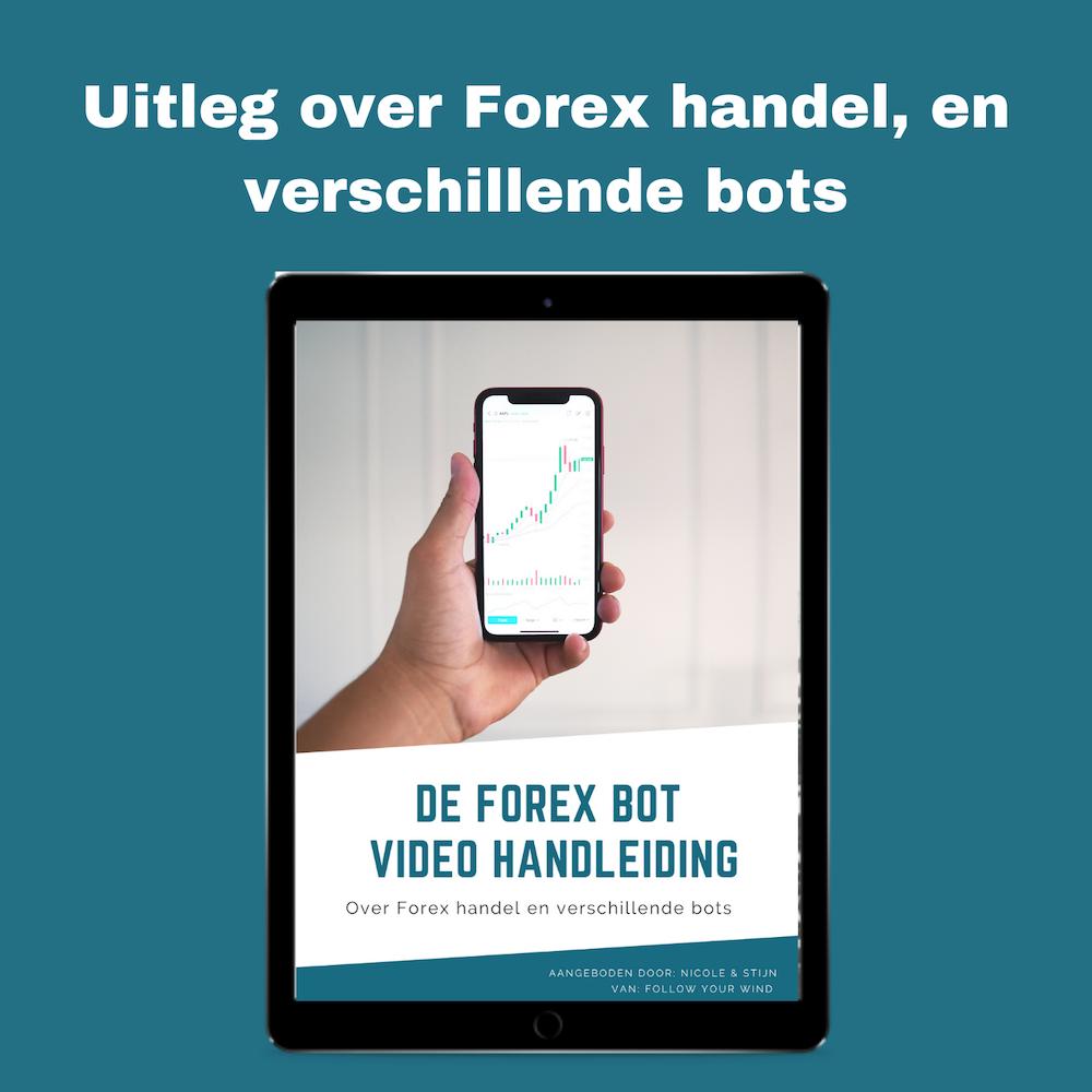 De forex bot video handleiding