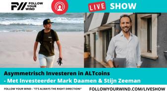Mark Daamen - FOLLOW YOUR WIND - LIVESHOW - Asymmetrisch Investeren in ALTcoins