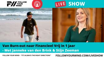 Janneke van den Brink - Financieel Vrije Vrouw - FOLLOW YOUR WIND - LIVESHOW
